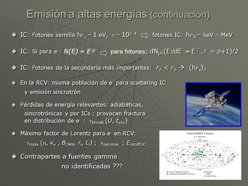 Emisión a altas energías (continuación)