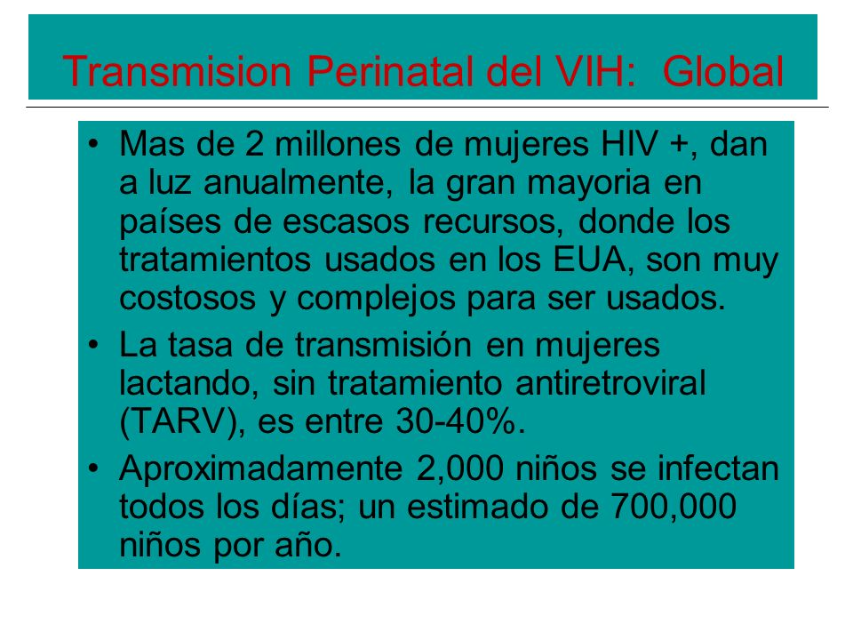 Transmision Perinatal del VIH: Global