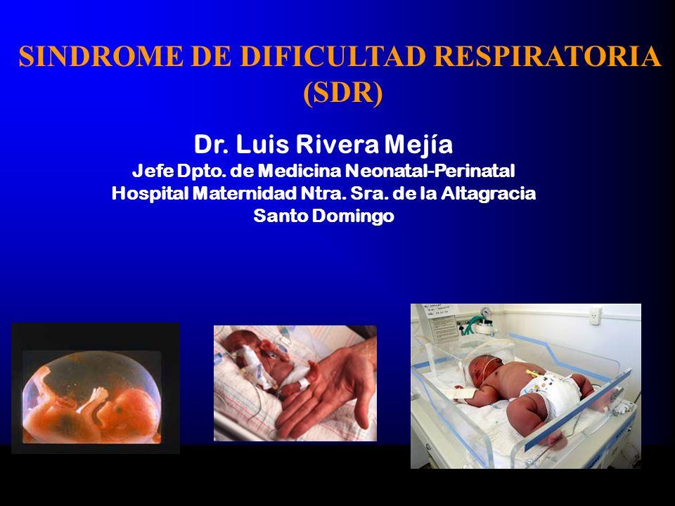 SINDROME DE DIFICULTAD RESPIRATORIA (SDR)