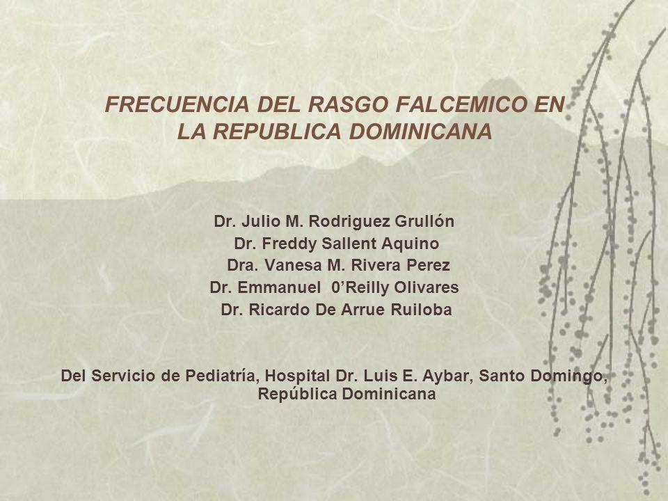 FRECUENCIA DEL RASGO FALCEMICO EN LA REPUBLICA DOMINICANA