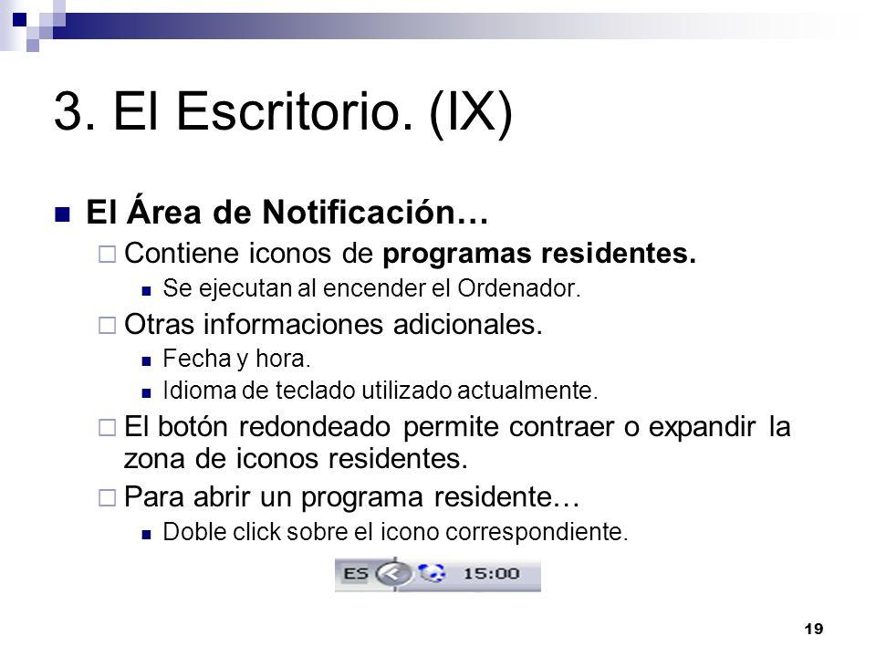 3. El Escritorio. (IX) El Área de Notificación…