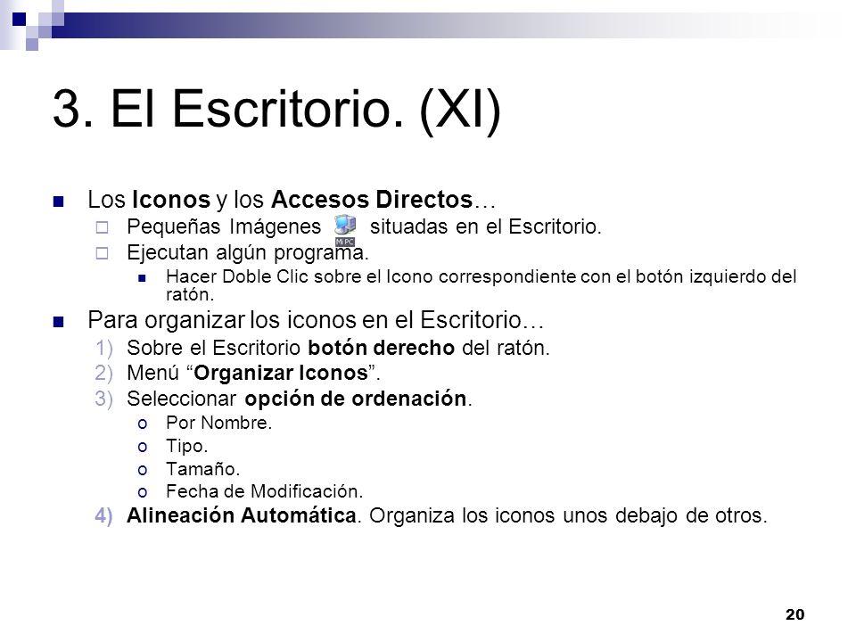 3. El Escritorio. (XI) Los Iconos y los Accesos Directos…