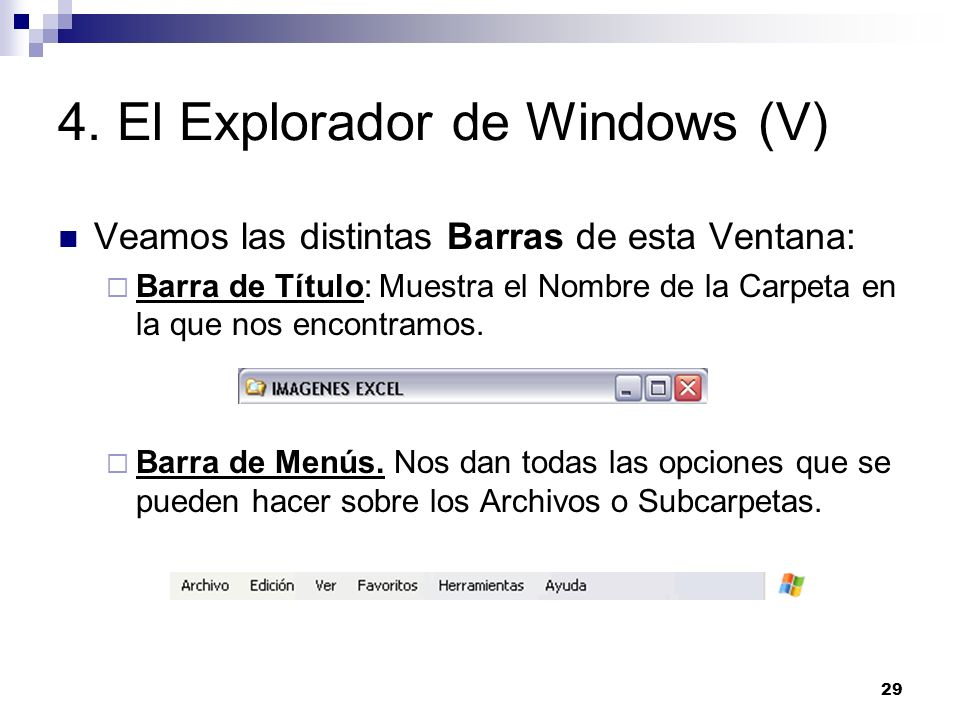 4. El Explorador de Windows (V)