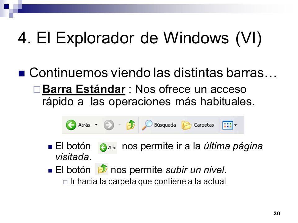 4. El Explorador de Windows (VI)