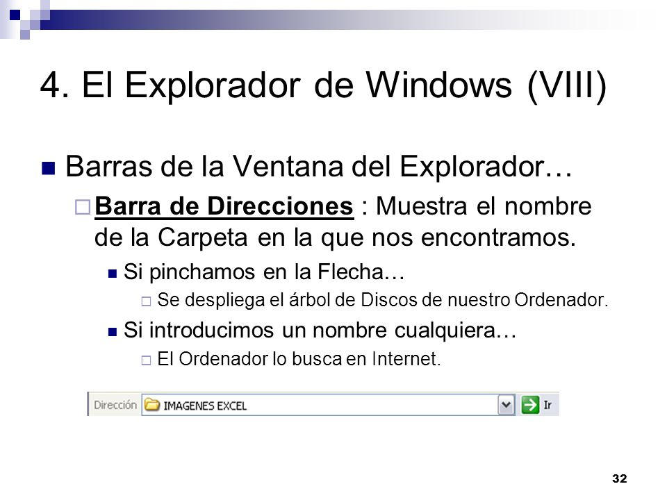 4. El Explorador de Windows (VIII)