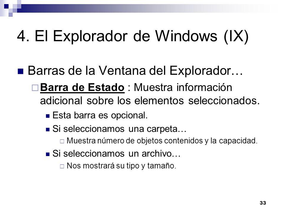 4. El Explorador de Windows (IX)