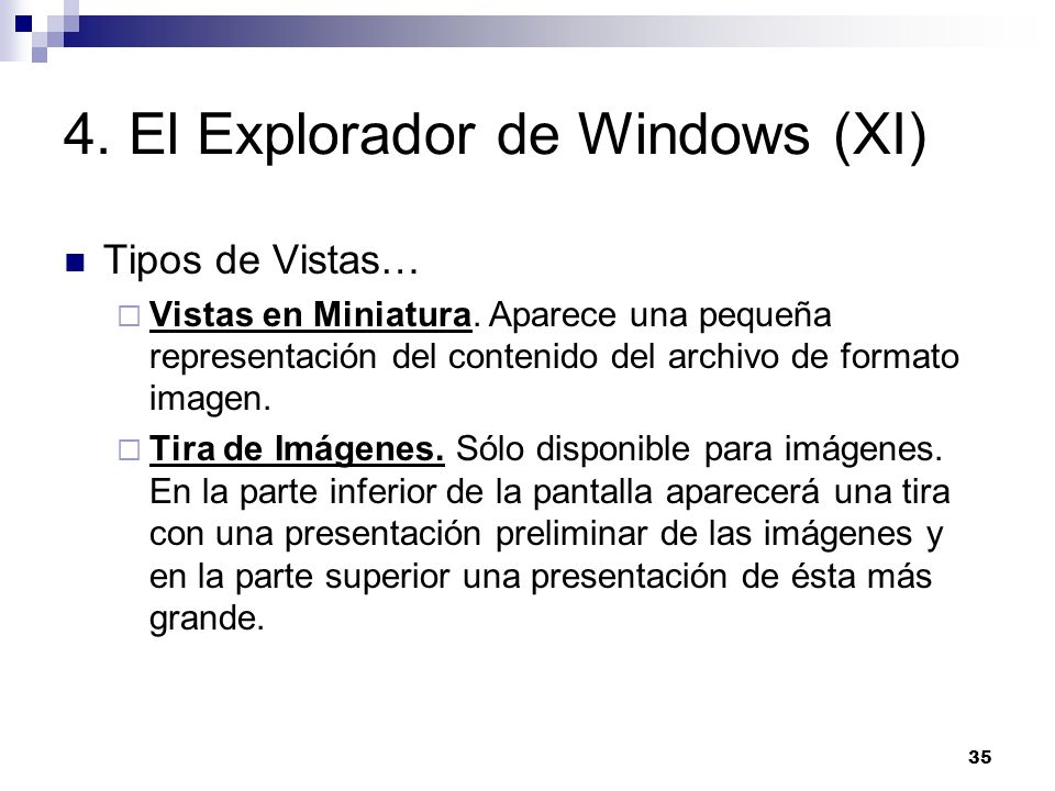 4. El Explorador de Windows (XI)