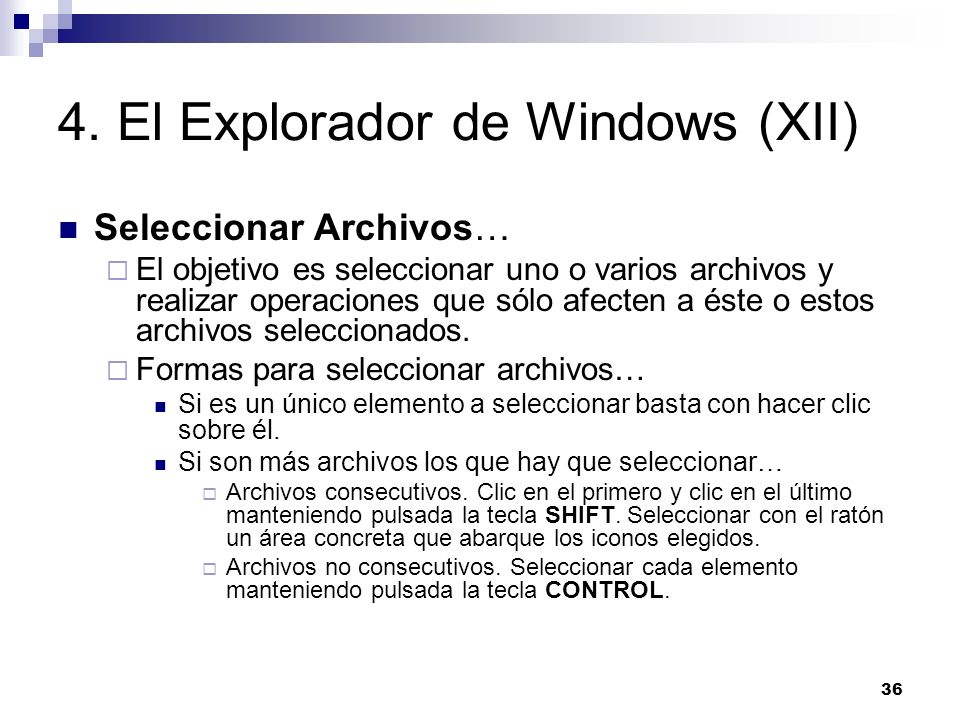 4. El Explorador de Windows (XII)