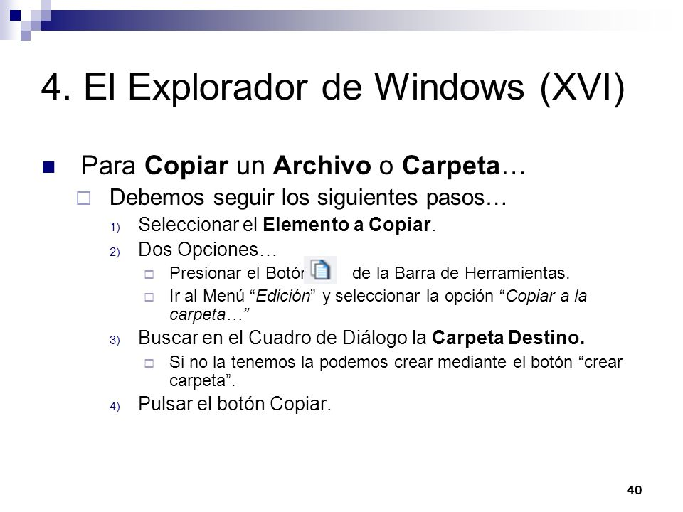 4. El Explorador de Windows (XVI)