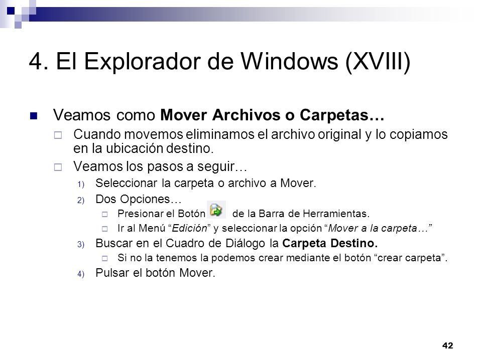 4. El Explorador de Windows (XVIII)