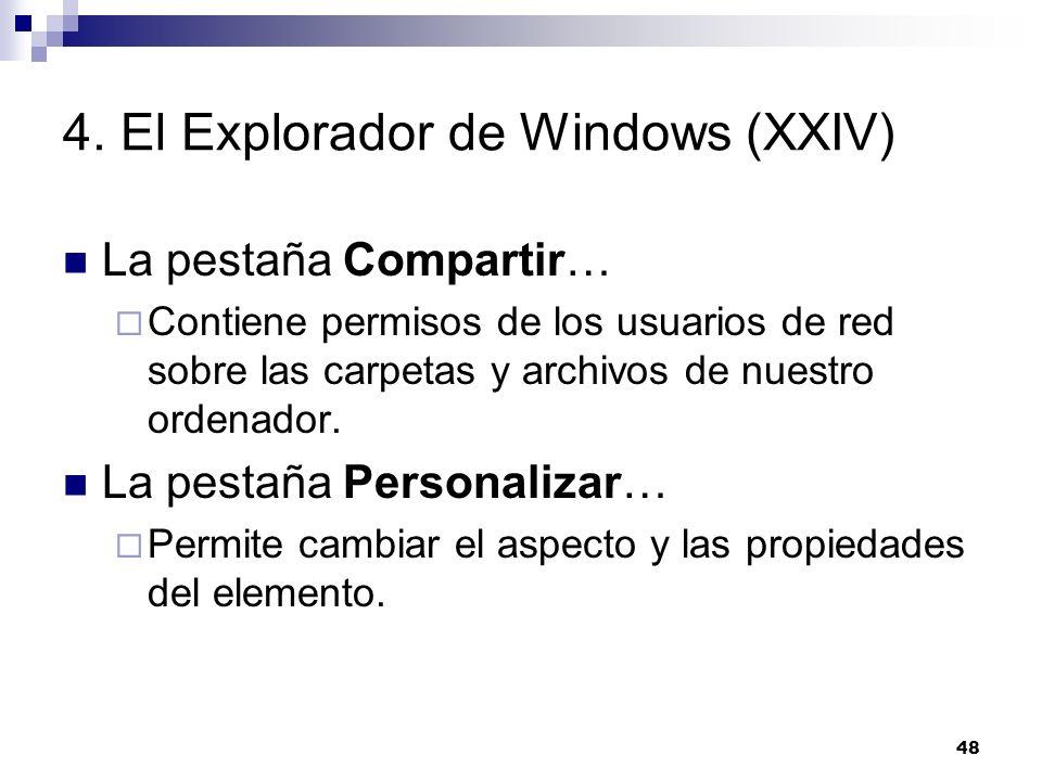 4. El Explorador de Windows (XXIV)