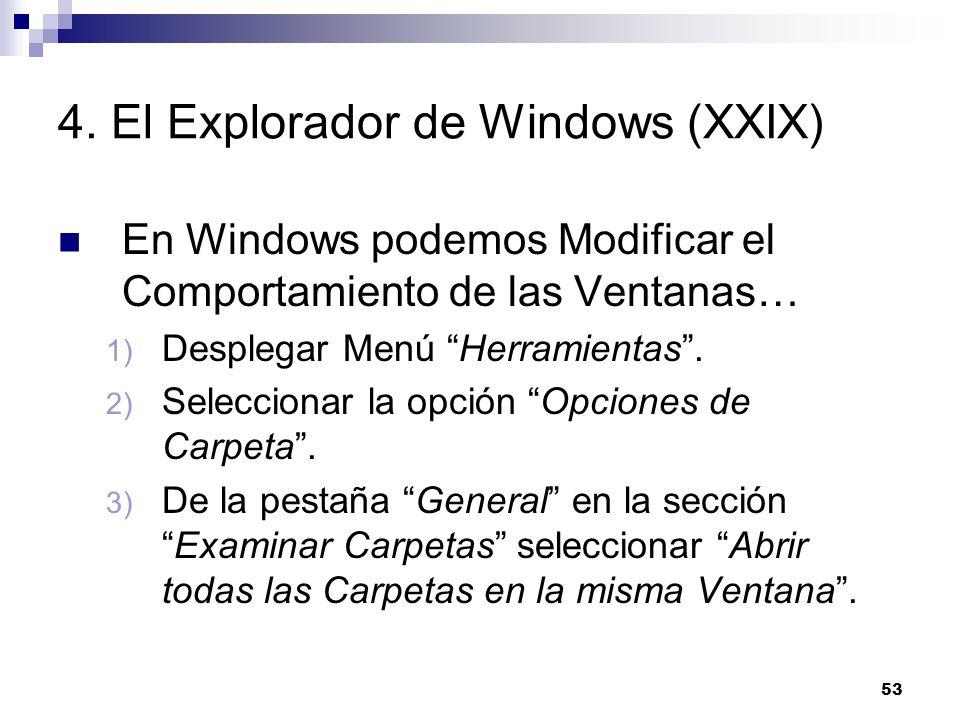 4. El Explorador de Windows (XXIX)