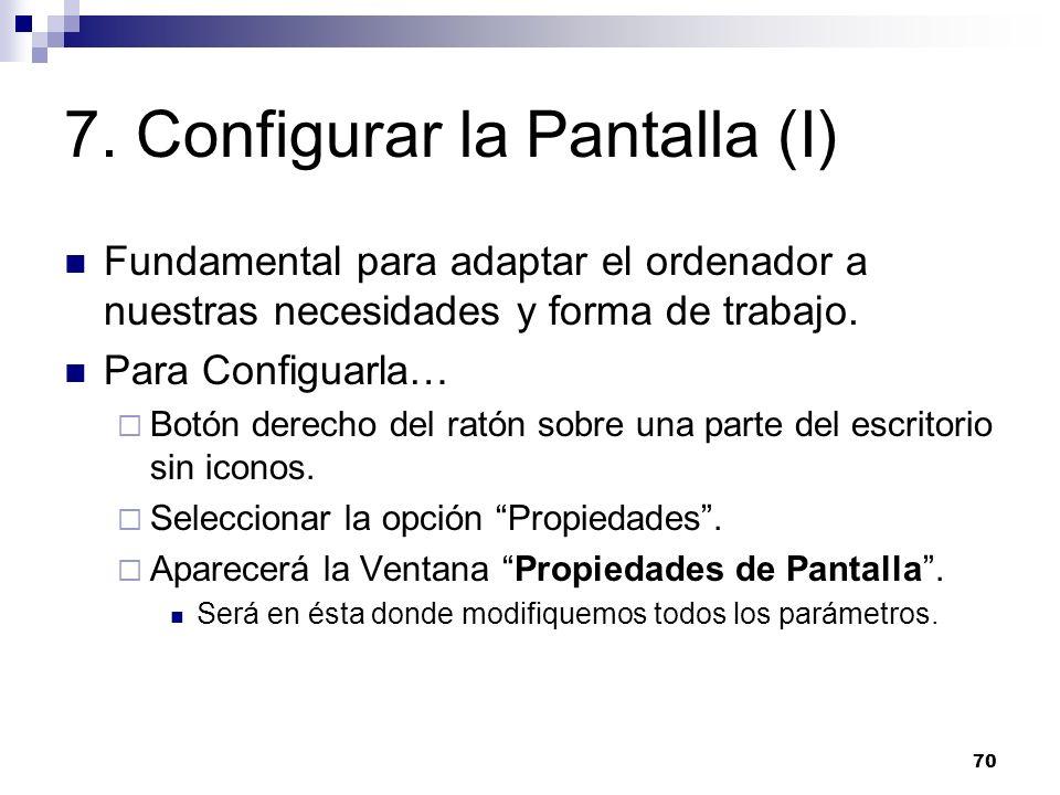 7. Configurar la Pantalla (I)
