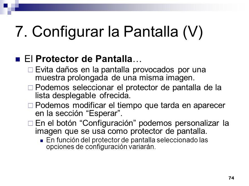 7. Configurar la Pantalla (V)