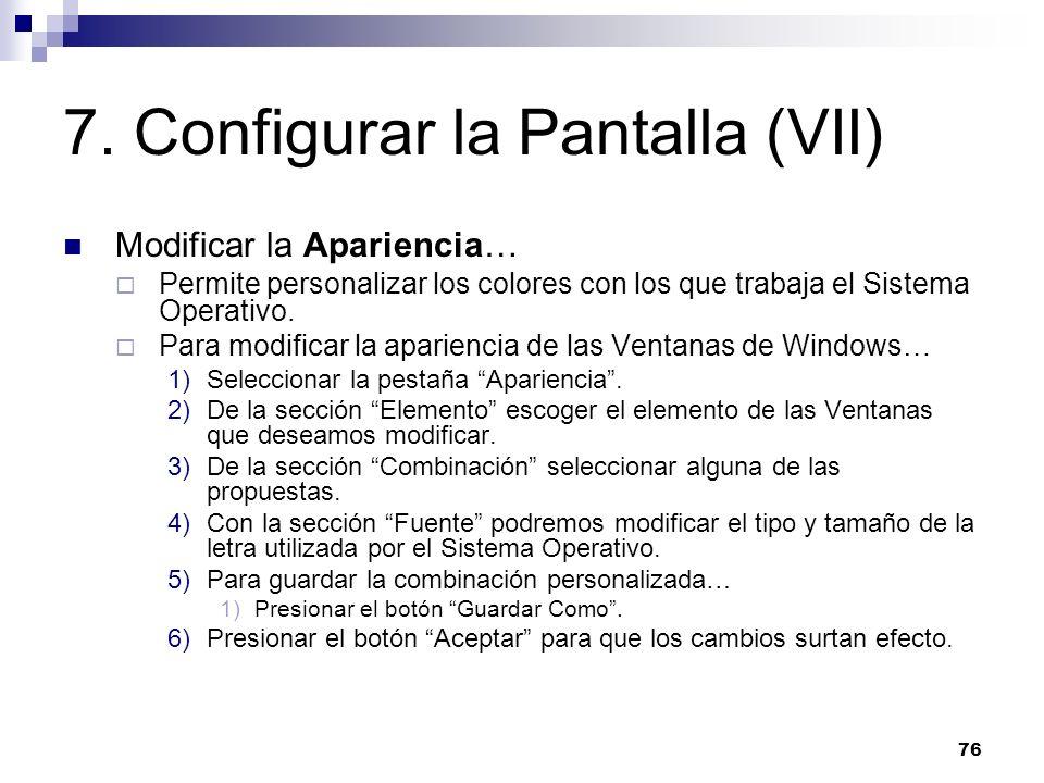 7. Configurar la Pantalla (VII)