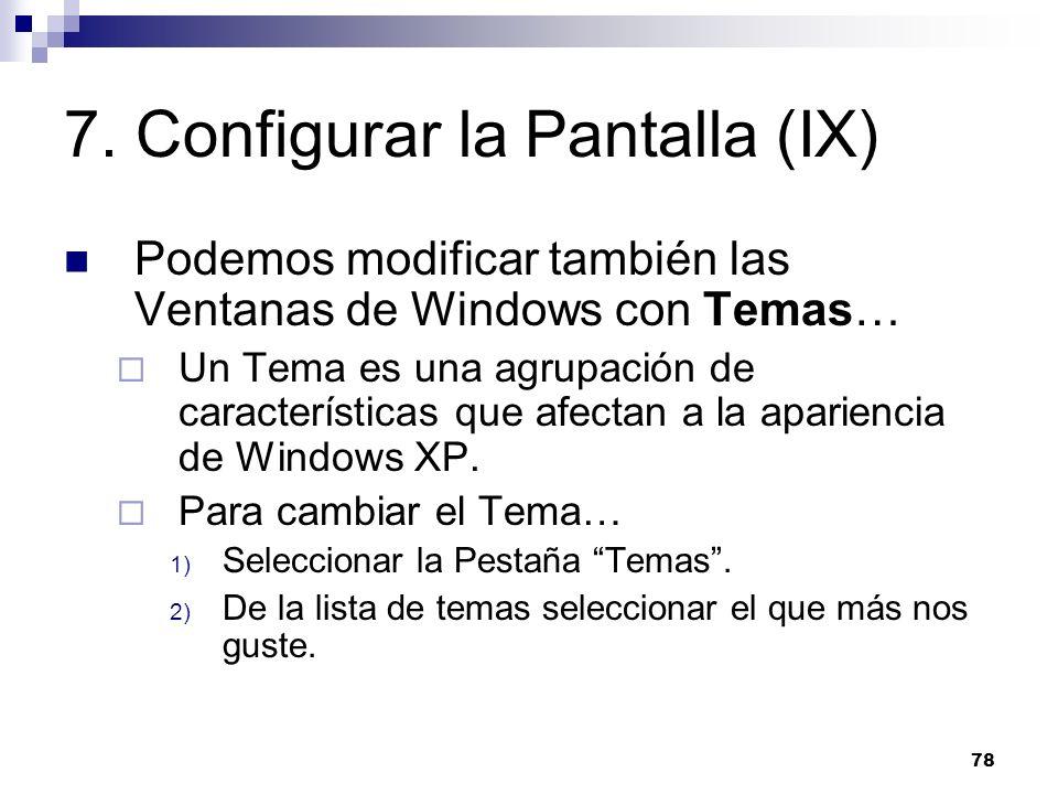 7. Configurar la Pantalla (IX)