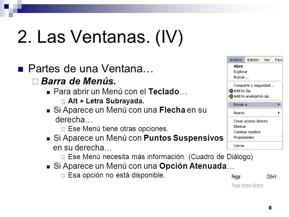2. Las Ventanas. (IV) Partes de una Ventana… Barra de Menús.