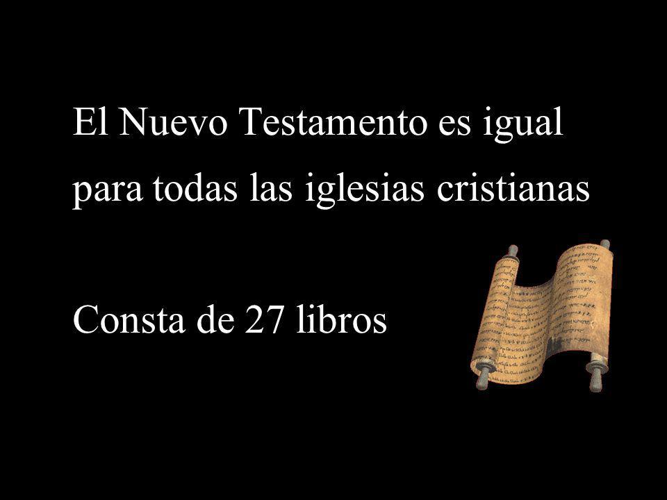 El Nuevo Testamento es igual para todas las iglesias cristianas