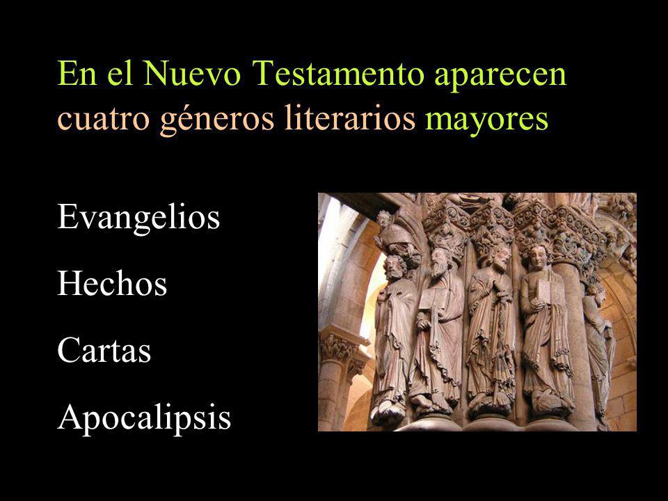 En el Nuevo Testamento aparecen cuatro géneros literarios mayores