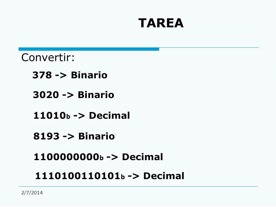 TAREA Convertir: 378 -> Binario 3020 -> Binario