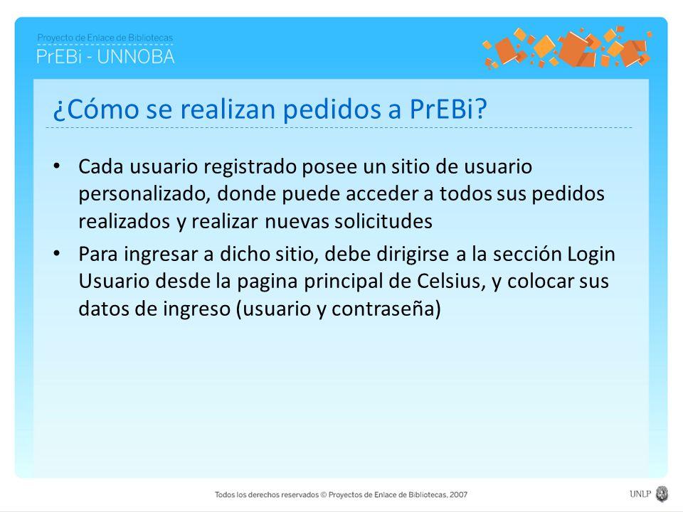 ¿Cómo se realizan pedidos a PrEBi