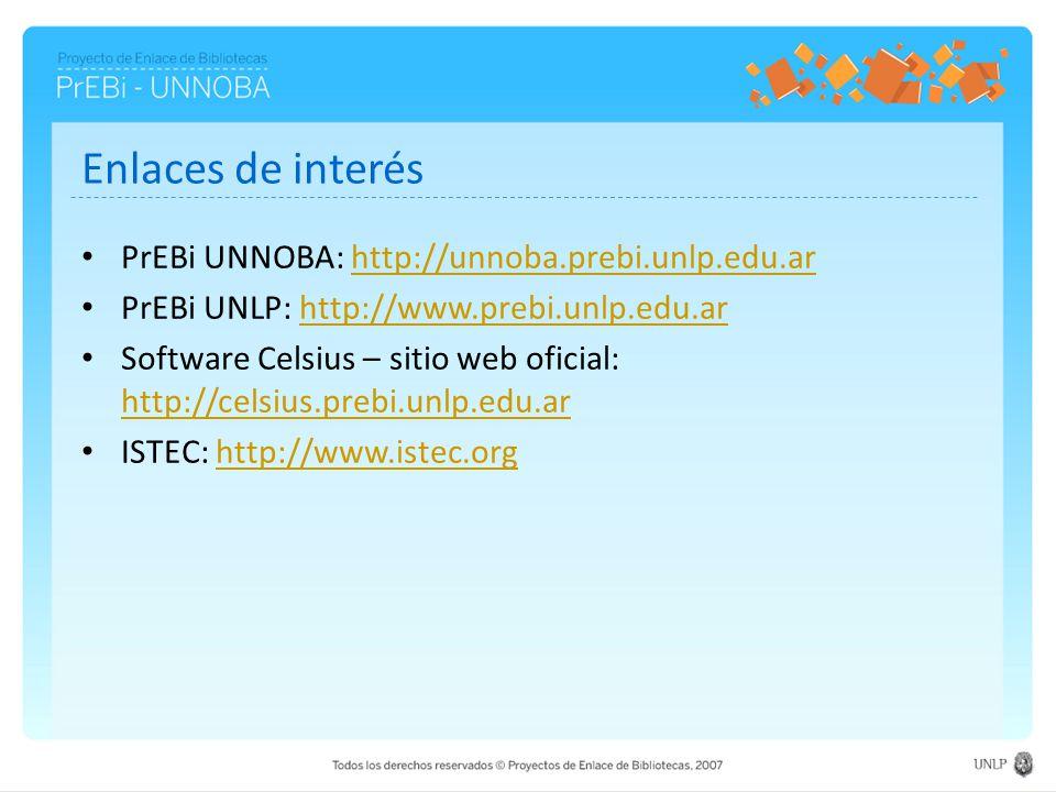 Enlaces de interés PrEBi UNNOBA: http://unnoba.prebi.unlp.edu.ar