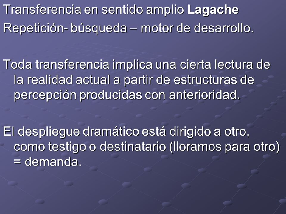 Transferencia en sentido amplio Lagache