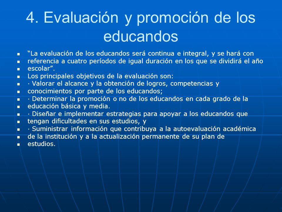 4. Evaluación y promoción de los educandos