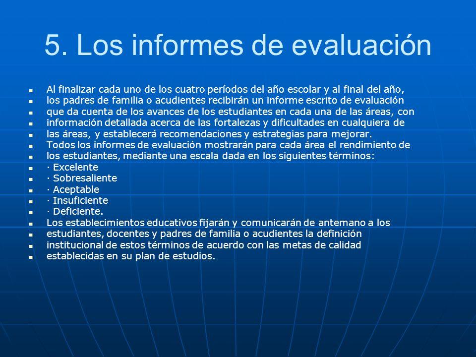 5. Los informes de evaluación