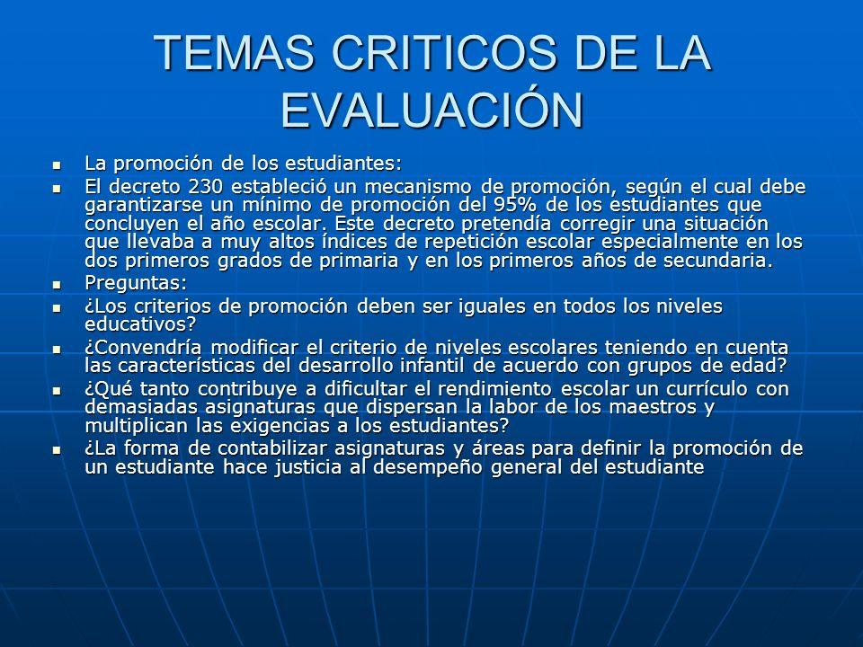 TEMAS CRITICOS DE LA EVALUACIÓN