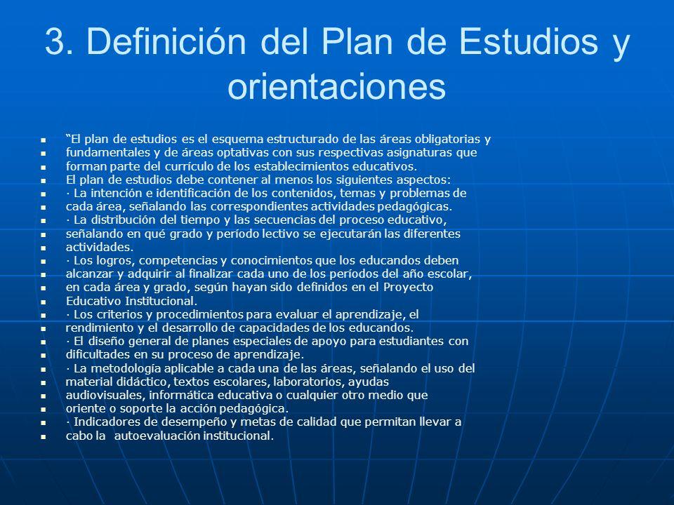 3. Definición del Plan de Estudios y orientaciones