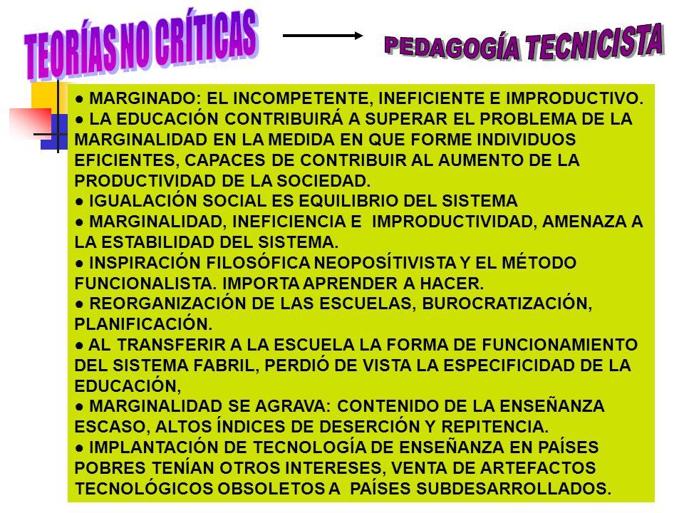 TEORÍAS NO CRÍTICAS PEDAGOGÍA TECNICISTA