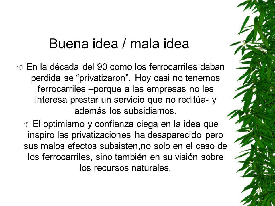 Buena idea / mala idea