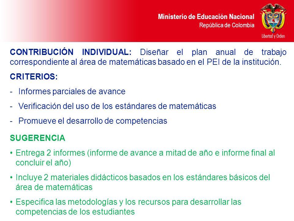 CONTRIBUCIÓN INDIVIDUAL: Diseñar el plan anual de trabajo correspondiente al área de matemáticas basado en el PEI de la institución.