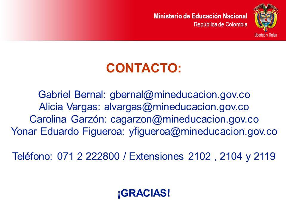 CONTACTO: Gabriel Bernal: gbernal@mineducacion.gov.co