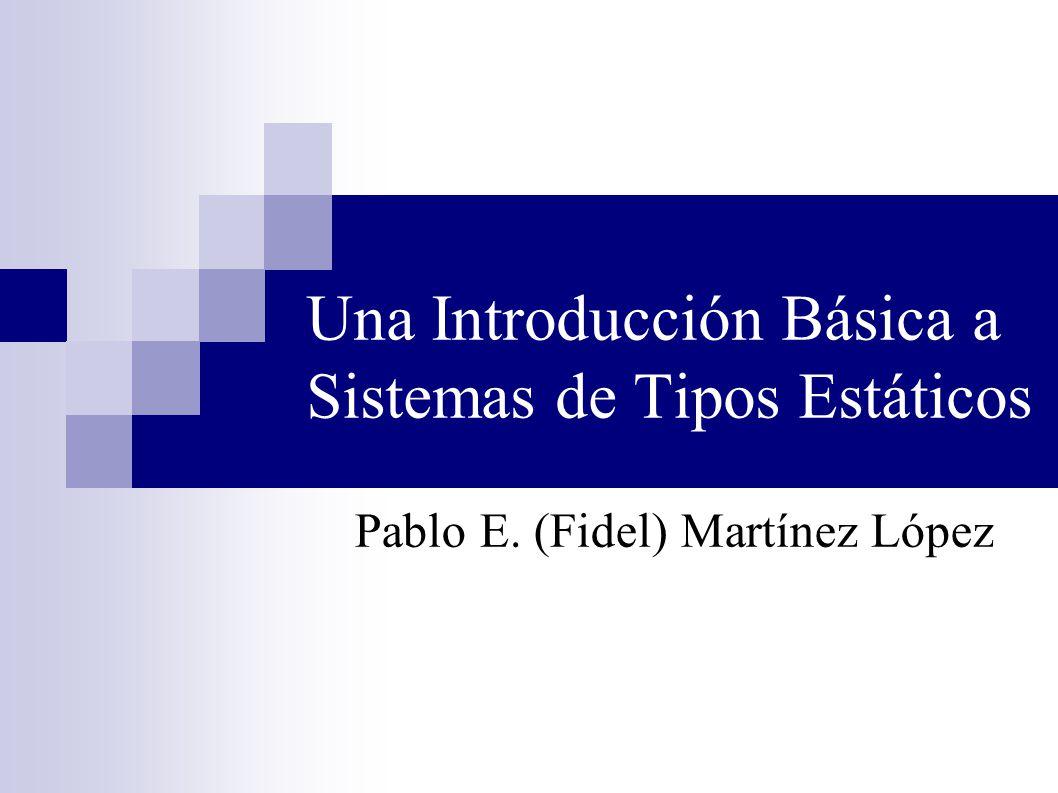 Una Introducción Básica a Sistemas de Tipos Estáticos