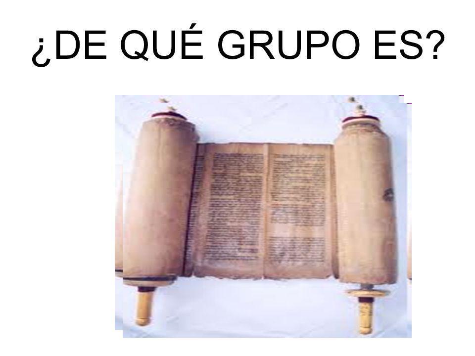 ¿DE QUÉ GRUPO ES