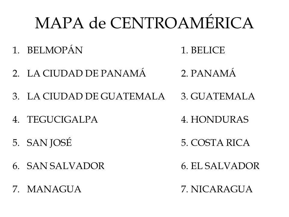 MAPA de CENTROAMÉRICA BELMOPÁN LA CIUDAD DE PANAMÁ