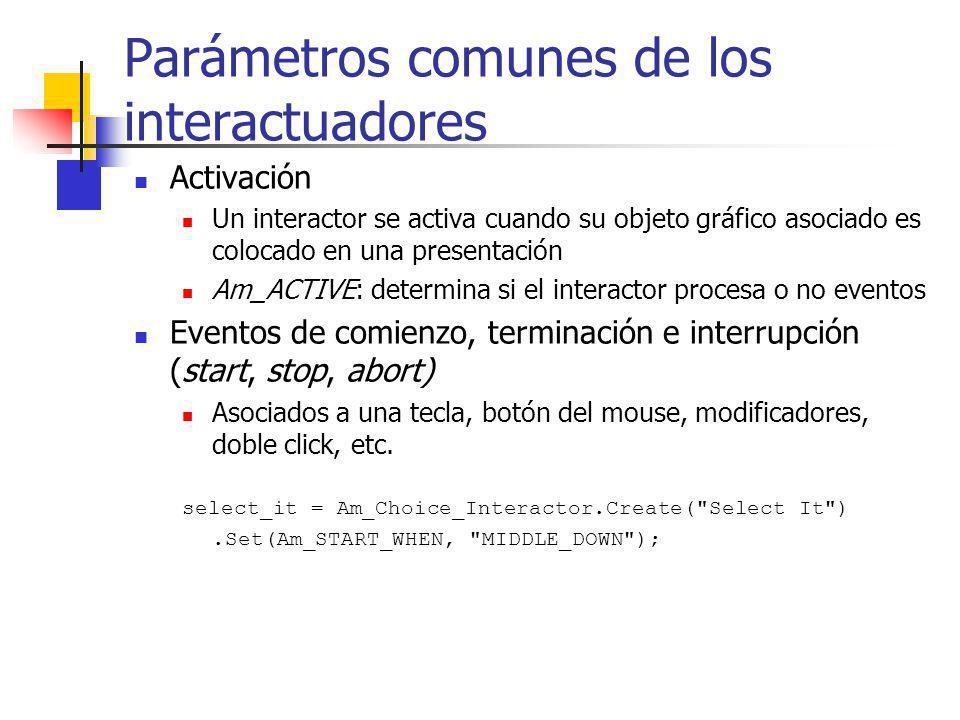 Parámetros comunes de los interactuadores