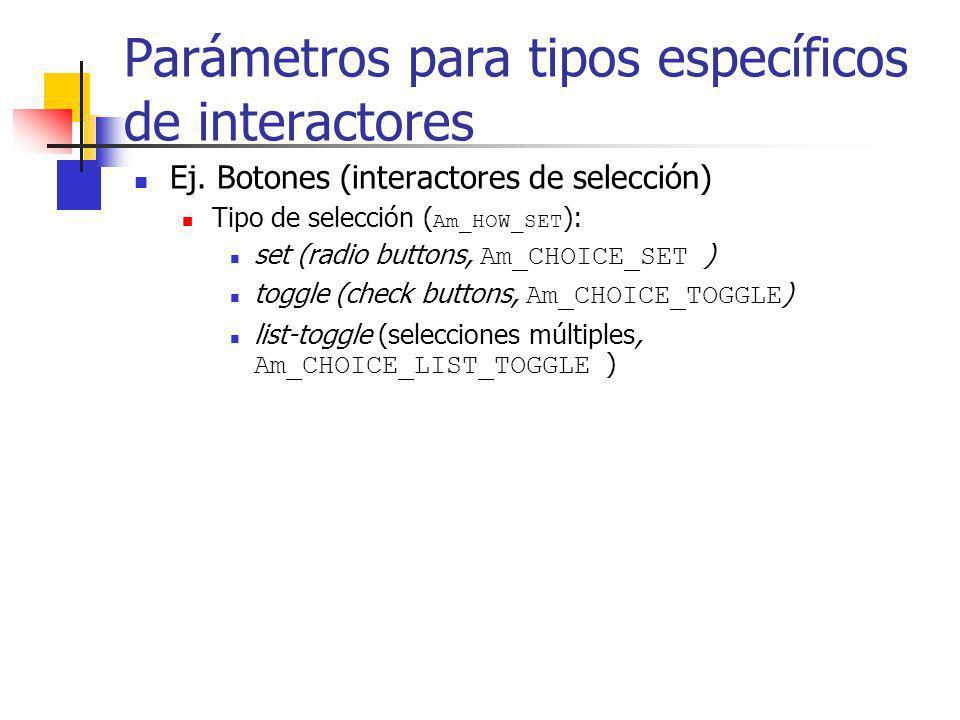 Parámetros para tipos específicos de interactores
