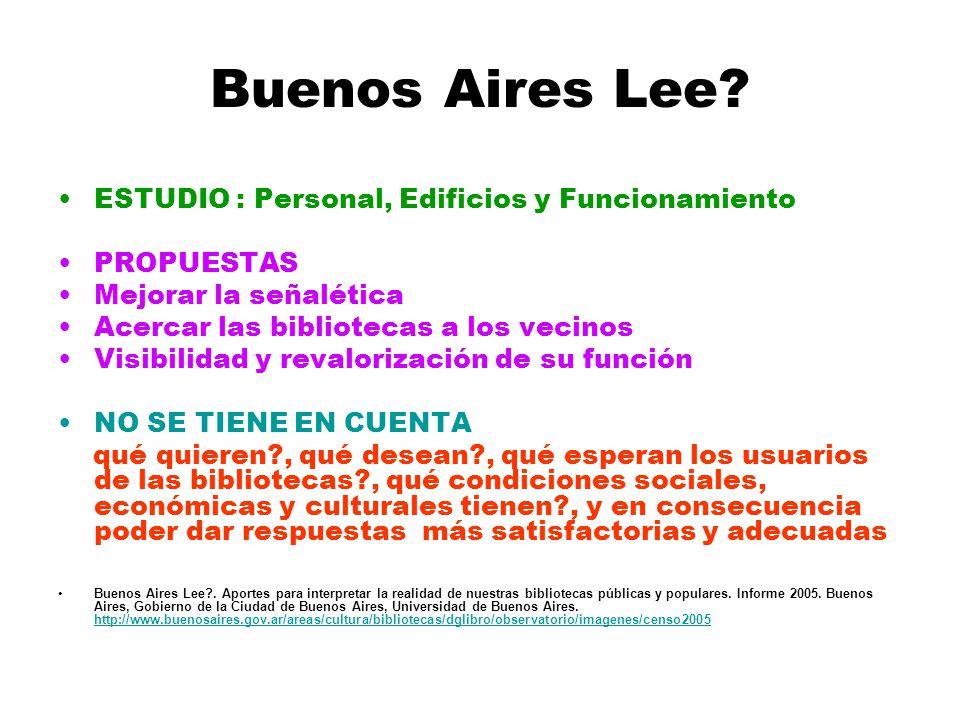 Buenos Aires Lee ESTUDIO : Personal, Edificios y Funcionamiento