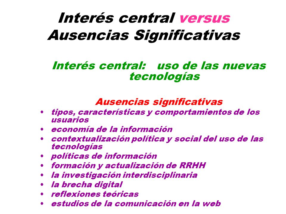 Interés central versus Ausencias Significativas