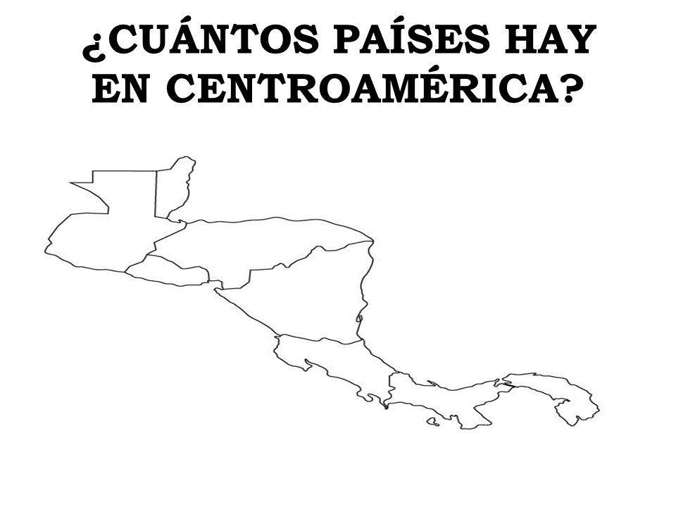 ¿CUÁNTOS PAÍSES HAY EN CENTROAMÉRICA