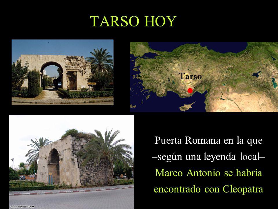 • TARSO HOY Puerta Romana en la que –según una leyenda local–