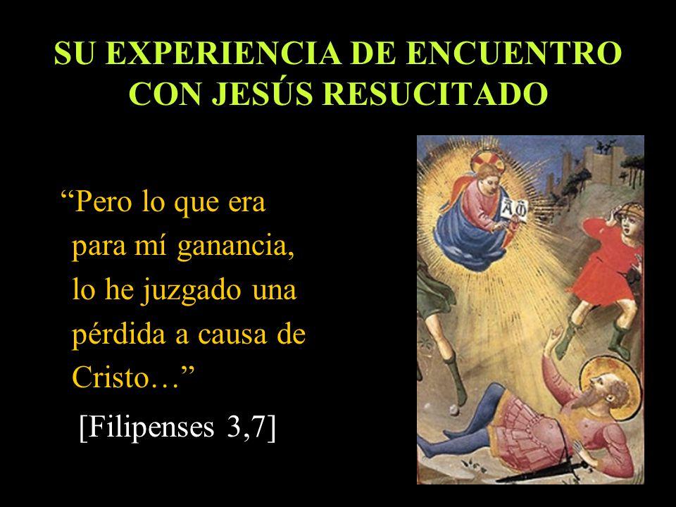 SU EXPERIENCIA DE ENCUENTRO CON JESÚS RESUCITADO