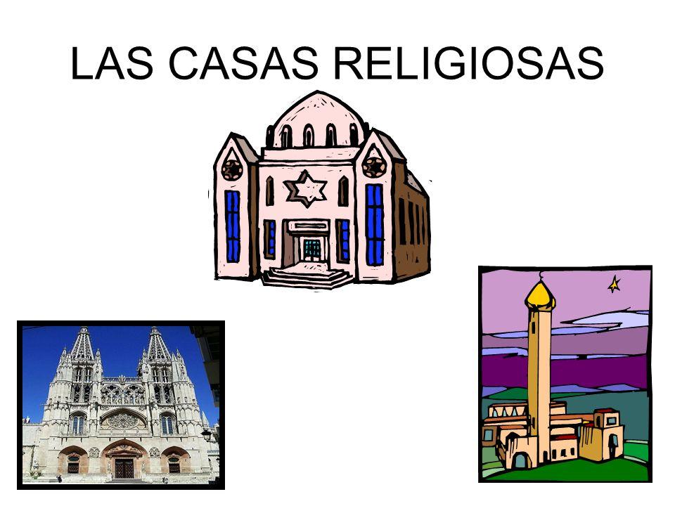 LAS CASAS RELIGIOSAS
