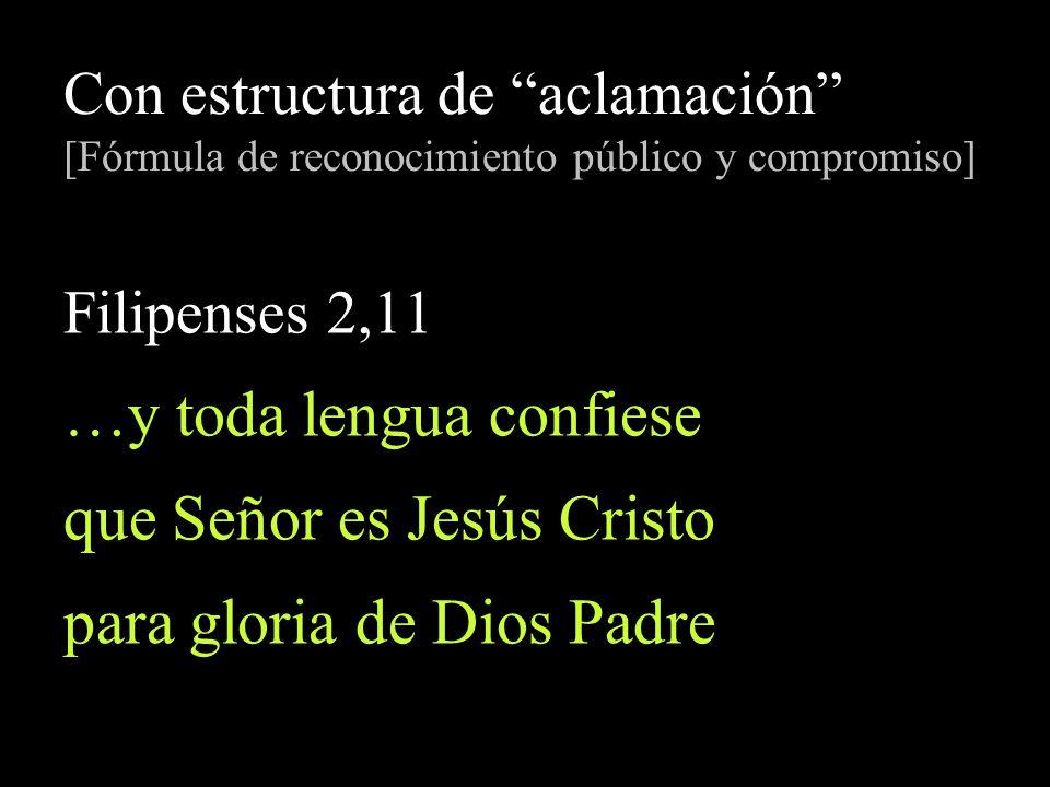 …y toda lengua confiese que Señor es Jesús Cristo