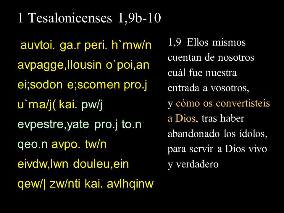 1 Tesalonicenses 1,9b-10