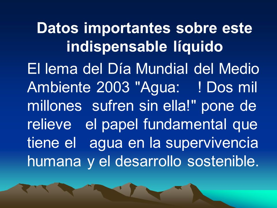 Datos importantes sobre este indispensable líquido
