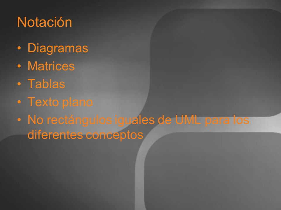 Notación Diagramas Matrices Tablas Texto plano